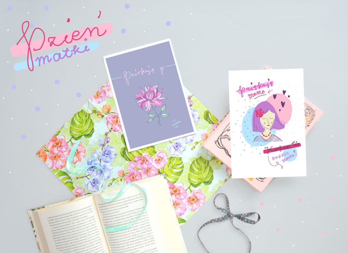 Kartki na Dzień Matki - do pobrania i druku za darmo! Śliczne, kobiece grafiki.