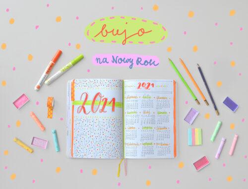 Jak zaplanować Nowy Rok w bullet journal? Zrób to skutecznie!